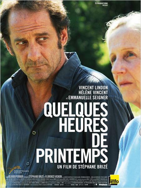 QUELQUES HEURES DE PRINTEMPS - Stéphane Brizé