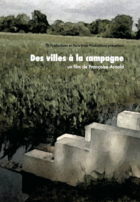 DES VILLES À LA CAMPAGNE - Françoise Arnold