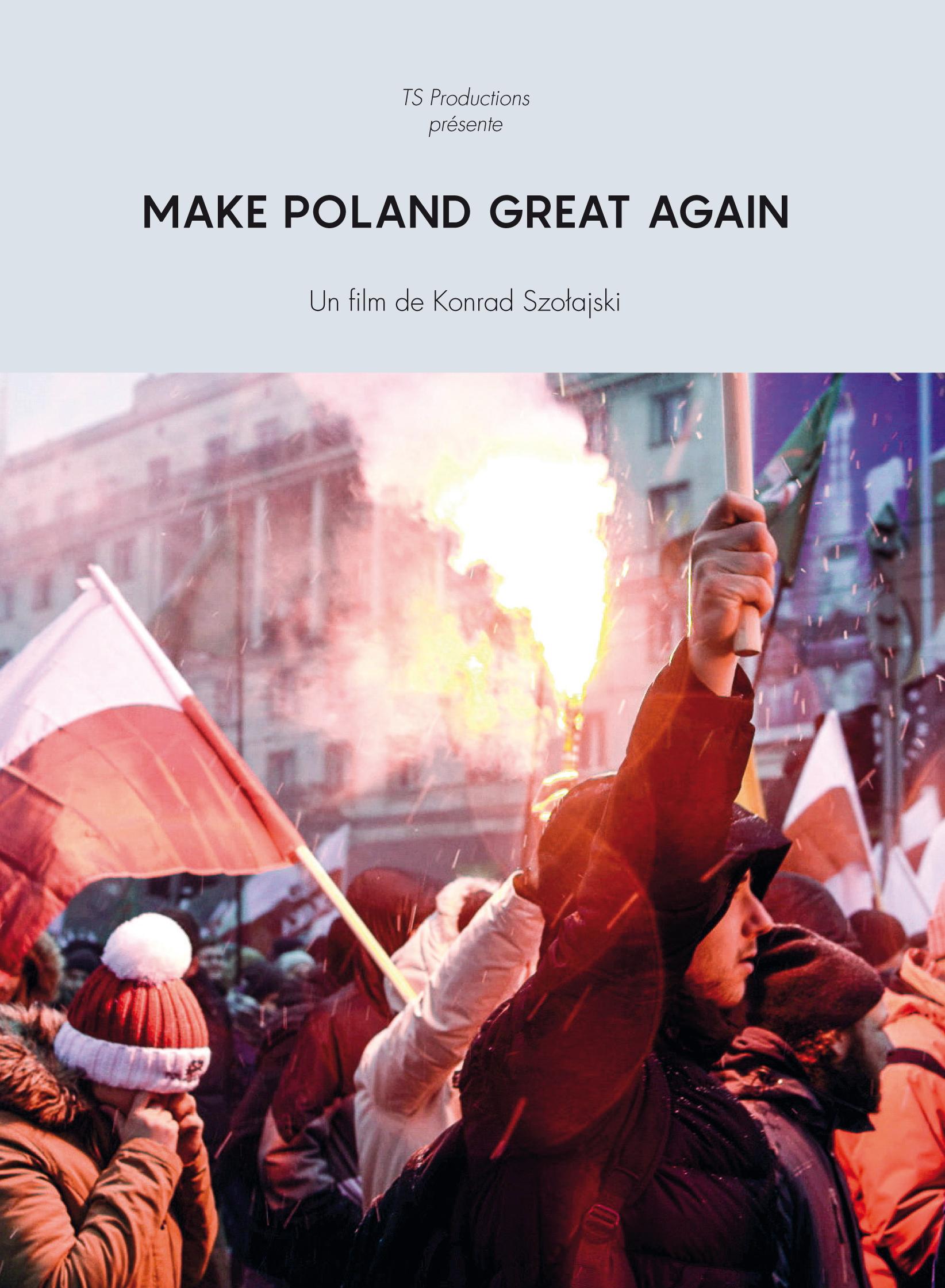 MAKE POLAND GREAT AGAIN - Konrad Szołajski