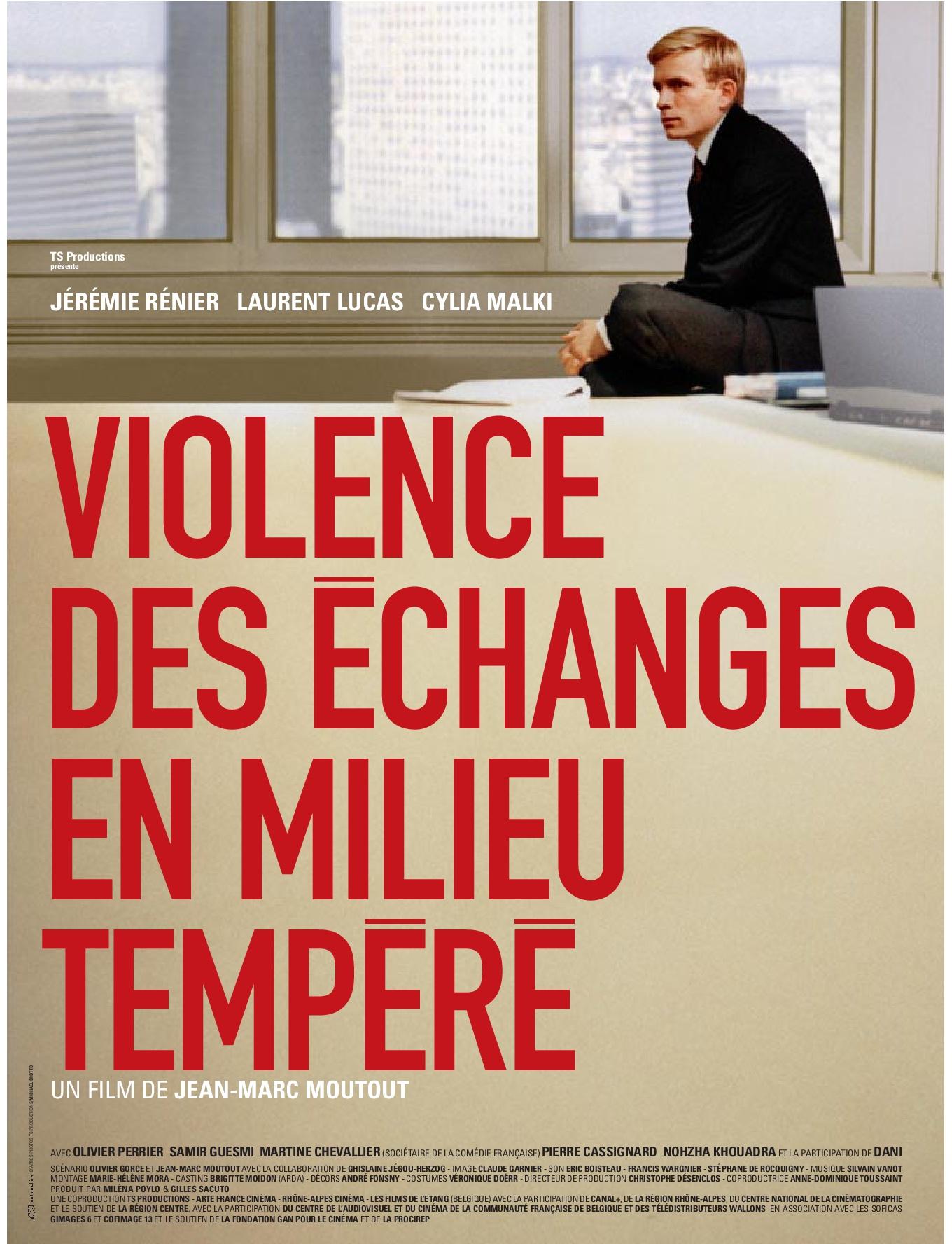 VIOLENCE DES ÉCHANGES EN MILIEU TEMPÉRÉ - Jean-Marc Moutout