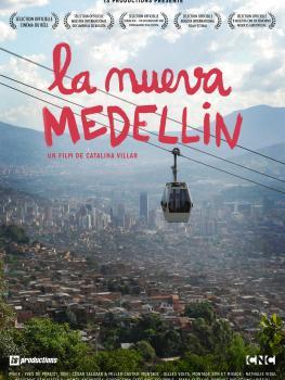 La nueva Medellin - Catalina Villar