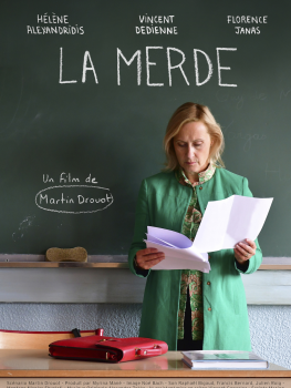 La Merde (ou le dernier jour de classe) - Martin Drouot