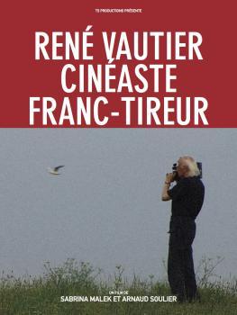 RENÉ VAUTIER, CINÉASTE FRANC-TIREUR