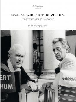 James Stewart / Robert Mitchum, les deux visages de l'Amérique - Grégory Monro